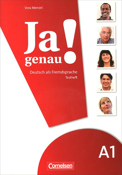 Ja genau!: Deutsch als fremdsprache: A1: Testheft (+ CD) studio d a1 deutsch als fremdsprache einheit 7 12 аудиокурс на cd