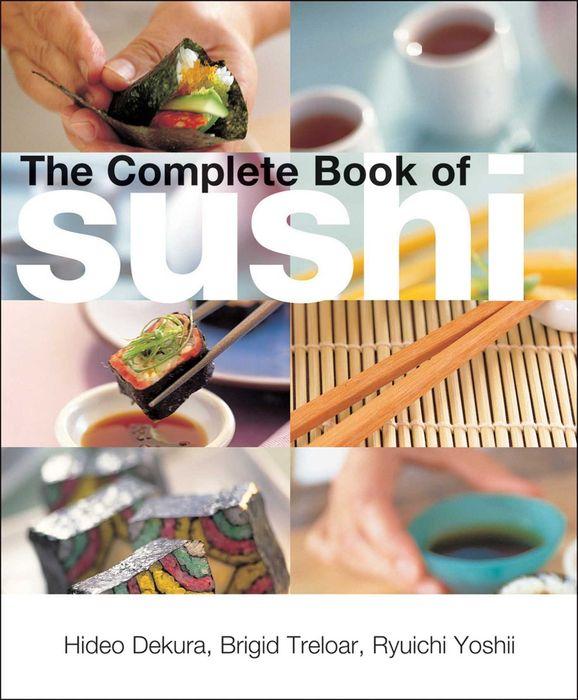 Complete Book of Sushi sushi dzen