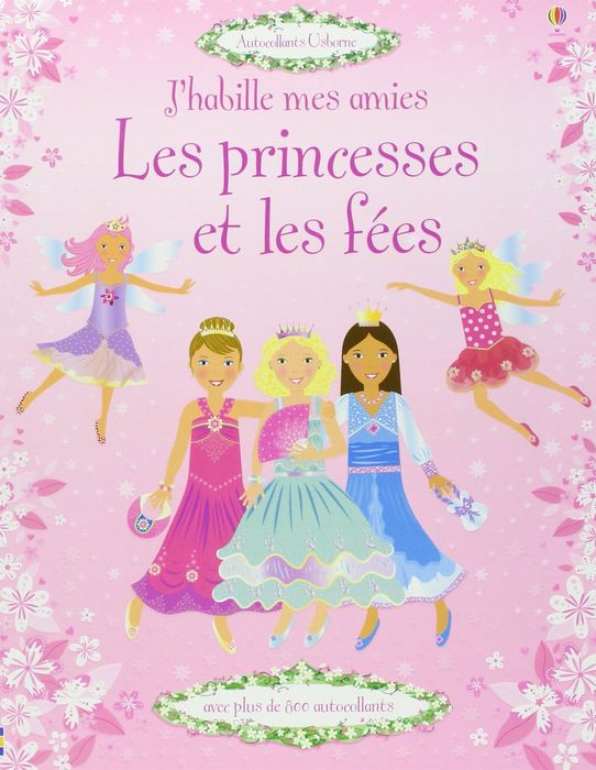 J'Habille Mes Amies Les Princesses et Fees defender avr real 1000