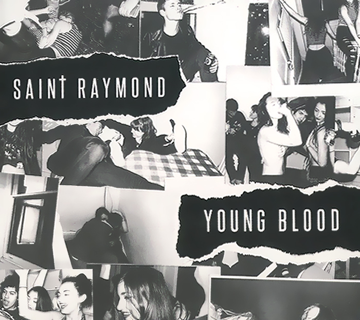 Saint Raymond. Young Blood