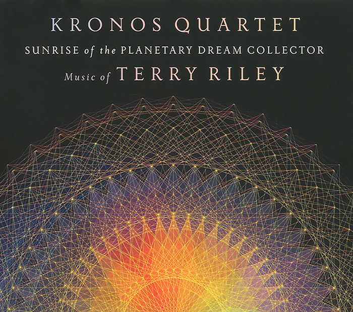 Kronos Quartet. Sunrise Of The Planetary Dream Collector