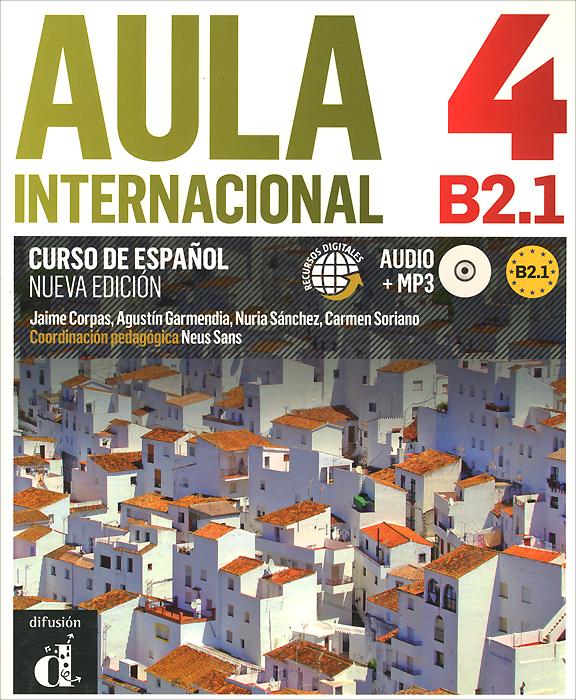 Curso de еspanol: Aula internacional 4: B2.1 (+ MP3)