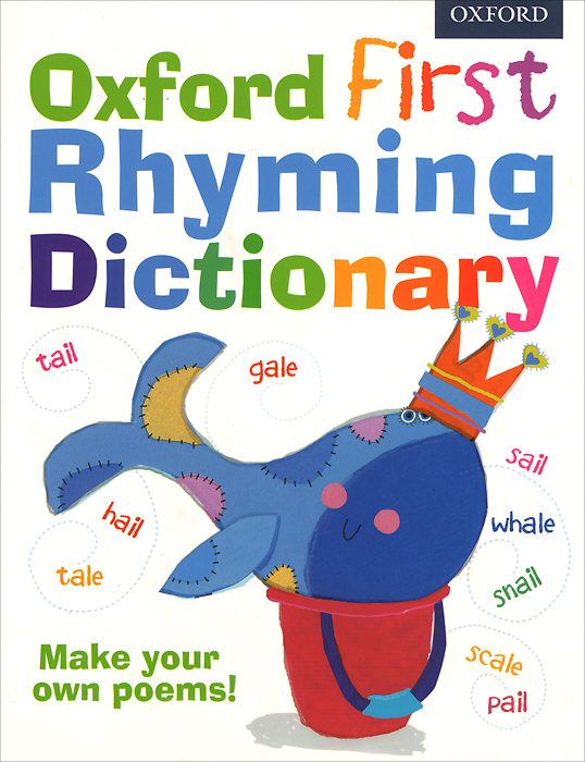 Oxford First Rhyming Dictionary oxford first dictionary