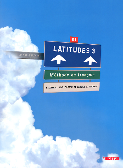 Latitudes 3: Methode de francais (+ CD) latitudes