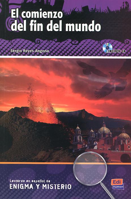 El comienzo del fin del mundo: Niveles A2-B1 (+ CD) el mundo