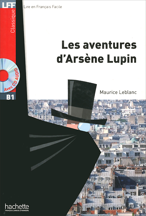 Les Aventures d'Arsene Lupin (+ CD MP3) max klim russian maniacs of the 21st century rare names and detailed events