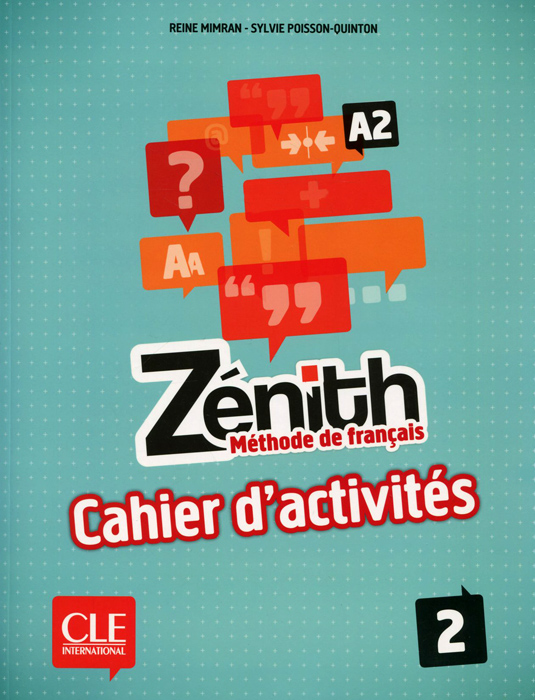 Zenith А2: Methode de francais 2: Cahier d'activites quartier d affaires 1 a2 guide pedagogique
