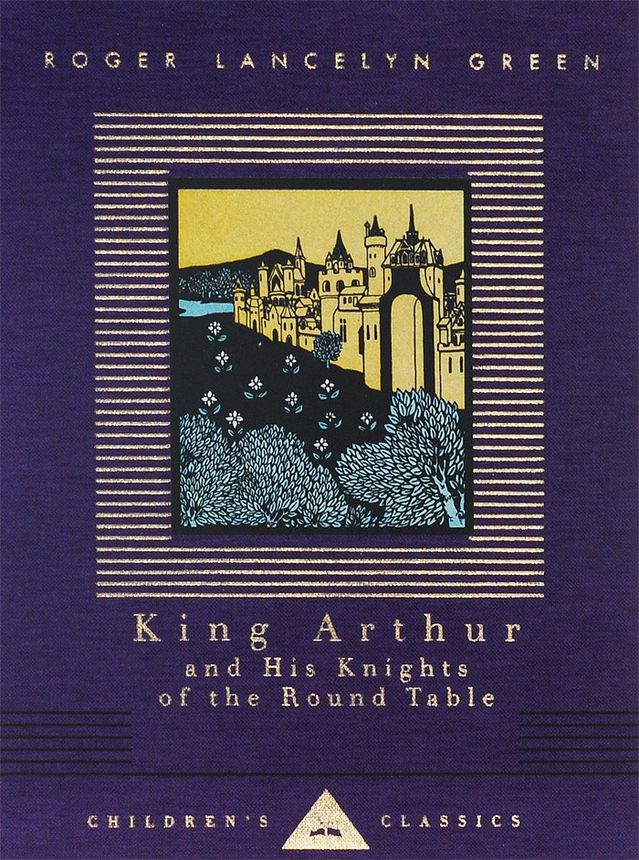 King Arthur and His Knights of the Round Table king arthur and the knights of the round table