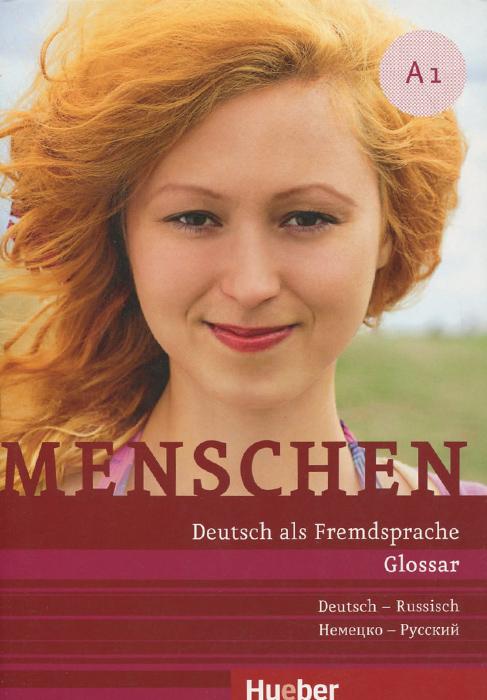 Menschen A1: Deutsch als Fremdsprache: Glossar Deutsch-Russisch menschen a1 glossar deutsch russisch