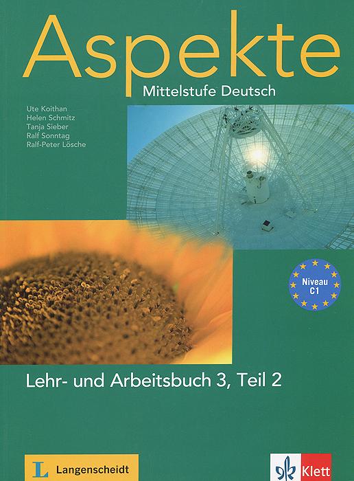 Aspekte: Mittelstufe Deutsch: Lehr- und Arbeitsbuch 3: Teil 2: Niveau C1 (+ 2 CD) simpson m tim und claudia suchen ihren freund niveau 2 cd