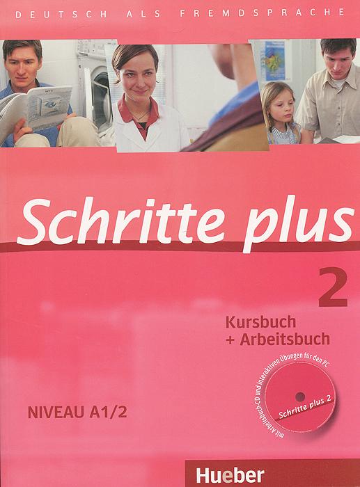 Schritte Plus 2: Kursbuch + Arbeitsbuch: Niveau A1/2 (+ CD)