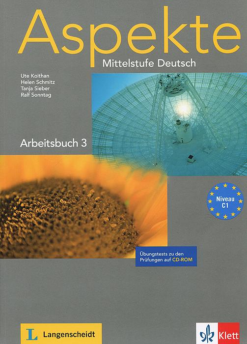 цена на Aspekte: Mittelstufe Deutsch: Arbeitsbuch 3: Niveau C1 (+ CD-ROM)