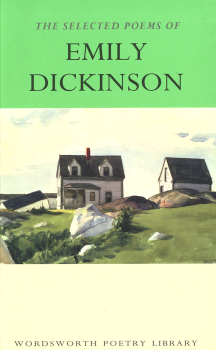 The Selected Poems of Emily Dickinson the fact of a doorframe – poems selected