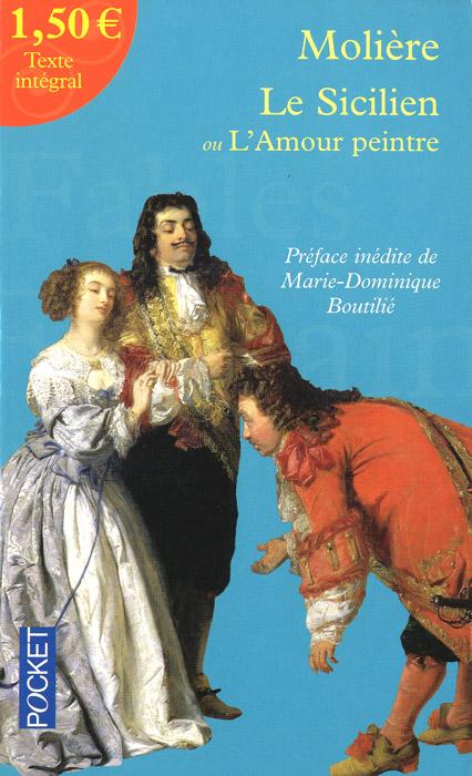 Le Sicilien ou L'Amour peintre луис педро коэльо вилли ричарт построение систем машинного обучения на языке python