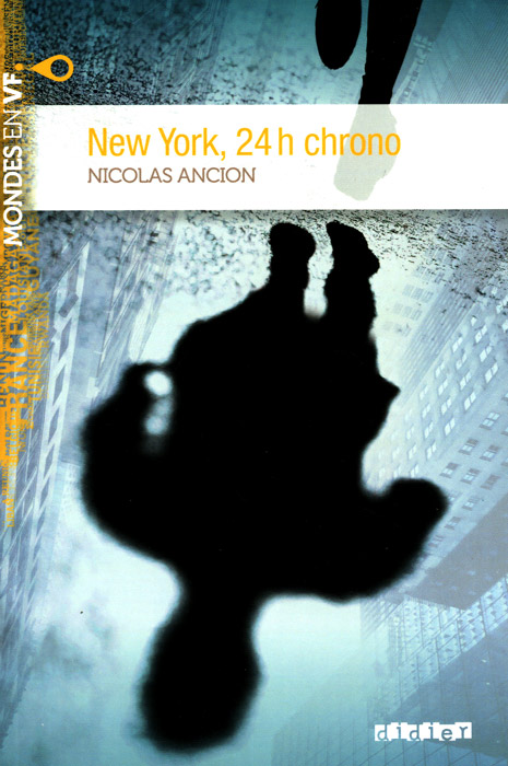 New York: 24h chrono: Niveau A2 цена