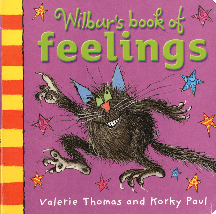 Wilbur's Book of Feelings wilbur s book of things that go