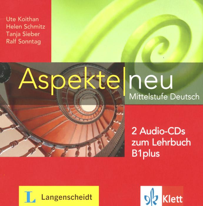 Aspekte new: Mittelstufe Deutsch: Zum Lehrbuch B1plus (+ 2CD) deutsch die ersten schritte lehrbuch 2 4 kl первые шаги учебник немецкого языка для 4 кл ч 2