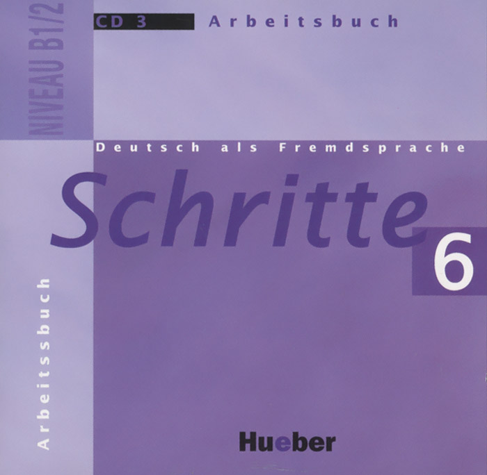 Deutsch als Fremdsprache: Schritte 6: Niveau B1/2: Arbeitsbuch (аудиокурс на CD) ziel b2 deutsch als fremdsprache niveau b2 1 band 1 lection 1 8 аудиокурс на cd rom