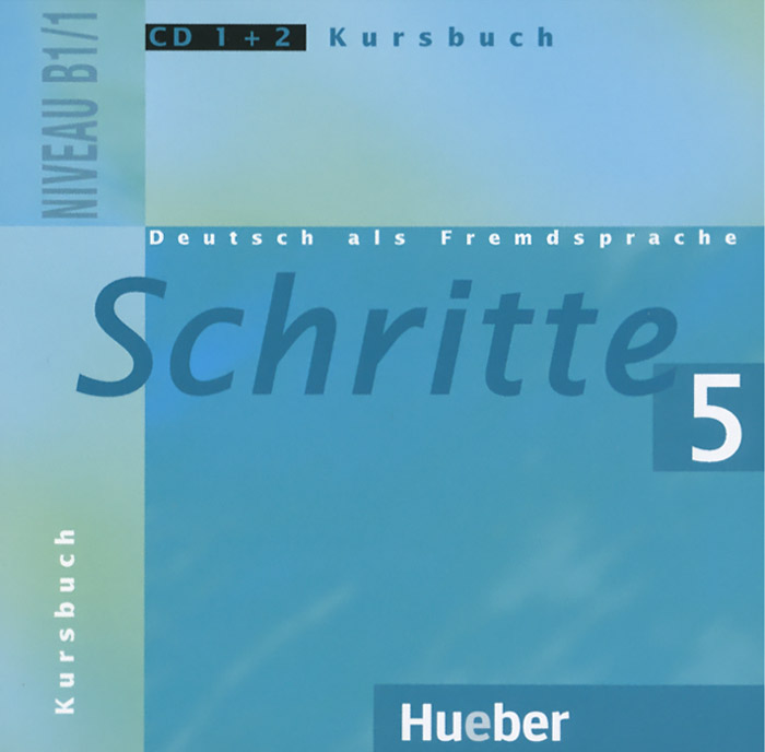 Schritte 5: Deutsch als Fremdsprache: Niveau B1/1: Kursbuch (аудиокурс на 2 CD) ziel b2 deutsch als fremdsprache niveau b2 1 band 1 lection 1 8 аудиокурс на cd rom