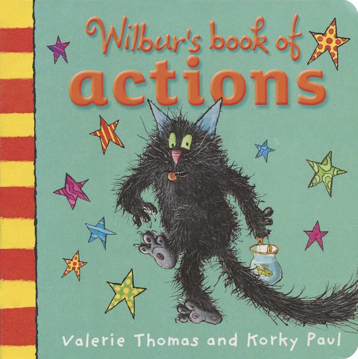 Wilbur's Book of Actions fun with fizz junior a activity book