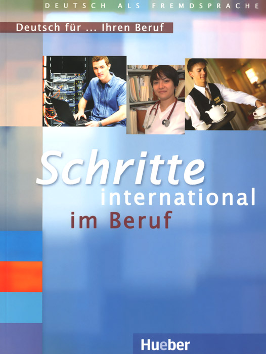 Schritte international im Beruf: Deutsch fur ... Ihren Beruf schritte plus im beruf deutsch fur ihren beruf niveau a2 b1