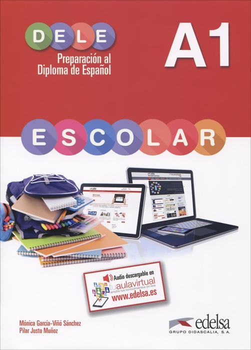 Dele escolar: Nivel A1 ele actual libro del alumno nivel a1 2 cd