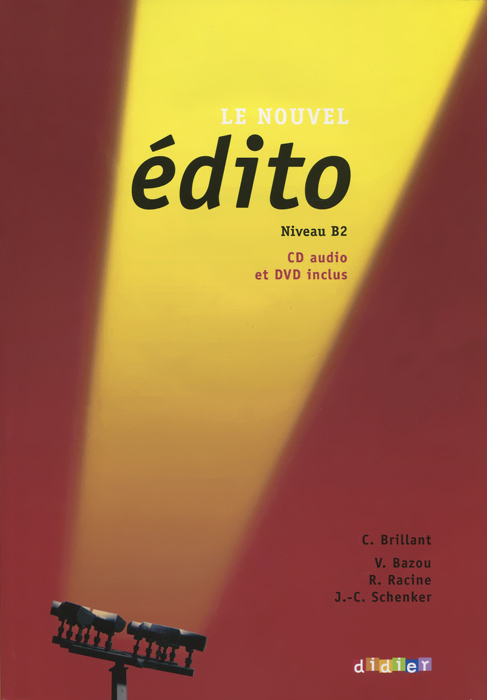 Le Nouvel Edito: Niveau B2: Methode de francais (+ CD, DVD)