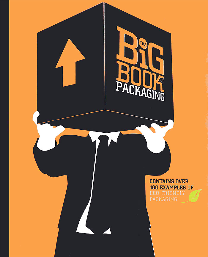 The Big Book of Packaging packaging design successful packaging for specific customer groups