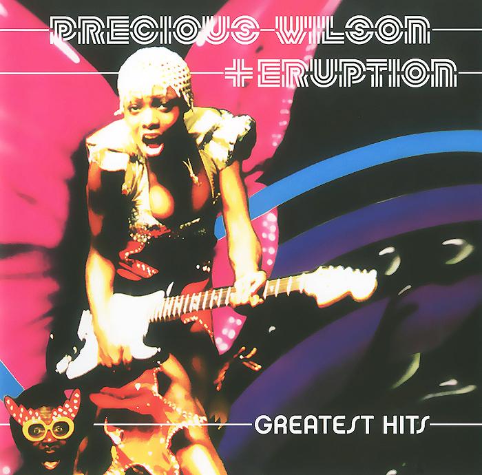 Eruption,Прешез Уилсон Precious Wilson + Eruption. Greatest Hits худи print bar сид уилсон