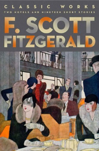 Classic Works of F.Scott Fitzgerald  (HB) скраб christina fitzgerald christina fitzgerald ch007lwcpc11