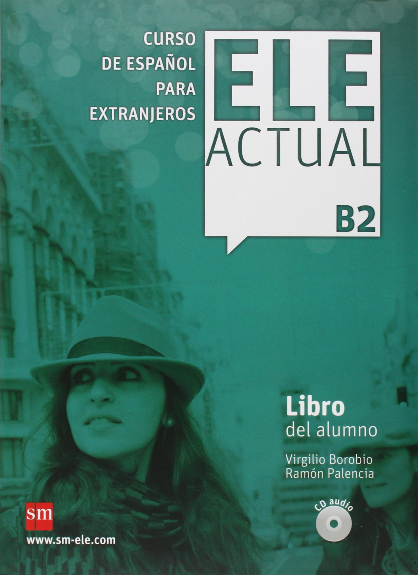 ELE Actual B2 Libro del alumno + CD audio ele actual libro del alumno nivel b1 2 cd