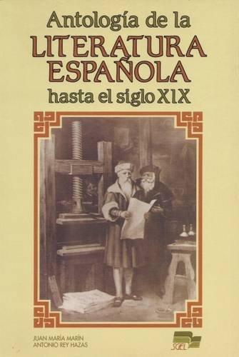 Antologia de la literatura espanola hasta siglo XIX antologia della letteratura italiana xii xix ss