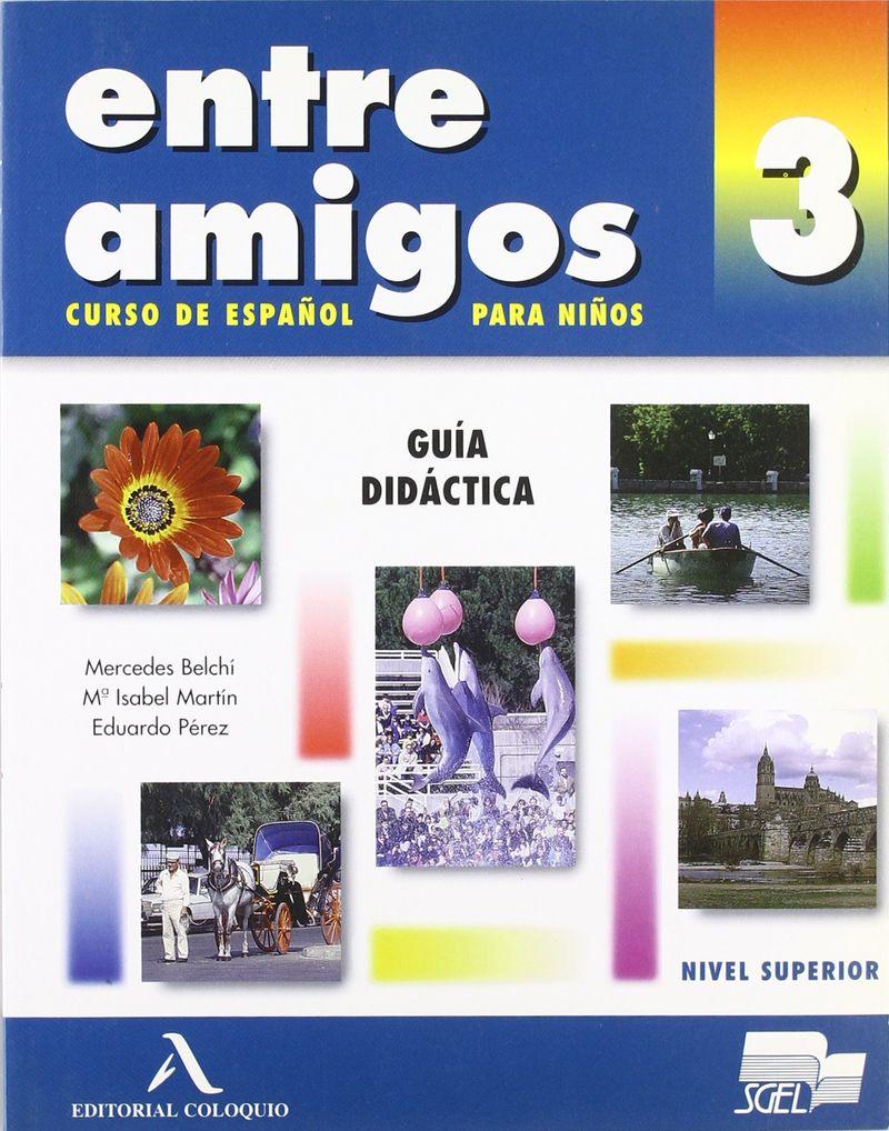 Entre Amigos 3 Libro del profesor н а кондрашова espanol 7 libro del profesor испанский язык 7 класс книга для учителя