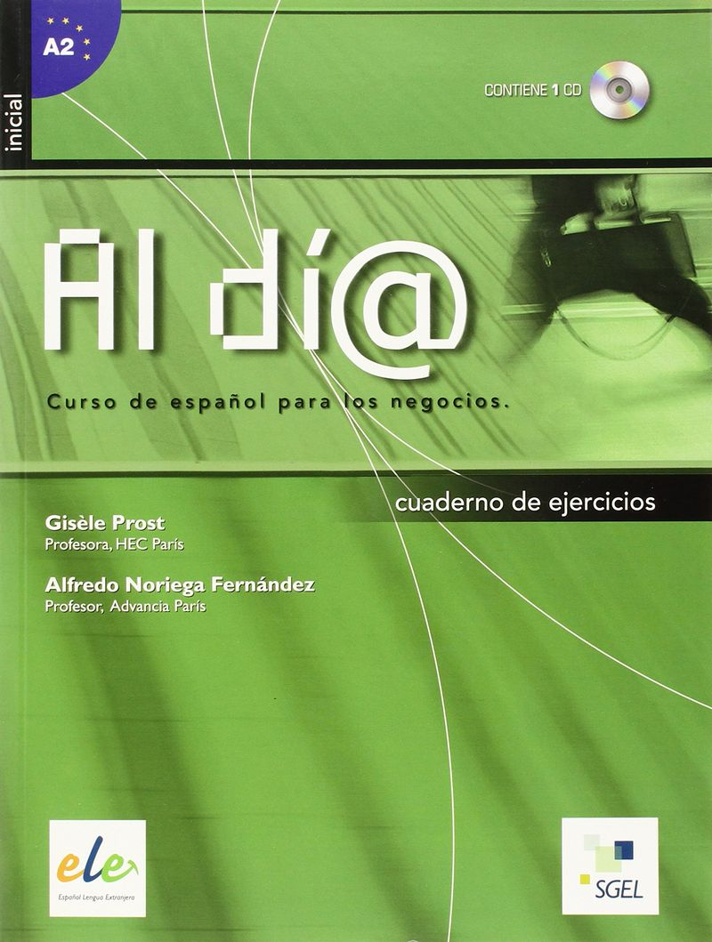 Al dia inicial: Libro de ejercicios (+ CD) al dia inicial libro del alumno cd curso de espanol para los negocios inicial alumno cd