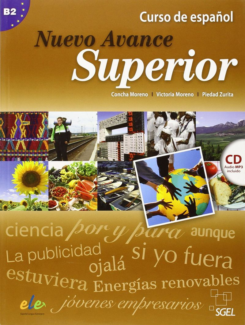 Nuevo Avance Superior: Student Book: Level B2 (+ CD) colon y el nuevo mundo level a2