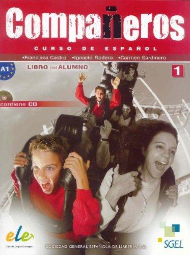 Companeros: Curso de espanol: Libro del alumno: Nivel  1 (+ CD) н а кондрашова espanol 7 libro del profesor испанский язык 7 класс книга для учителя