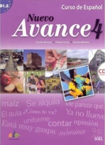 Nuevo Avance 4 Libro del alumno +D nuevo espanol 2000 medio libro del alumno d
