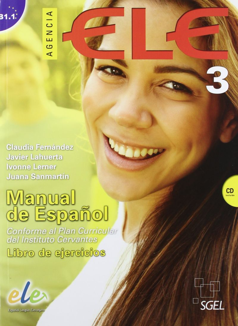 Agencia Ele 3 Exercises: Libro De Ejercicios (+ CD) traveller level b2 student s book