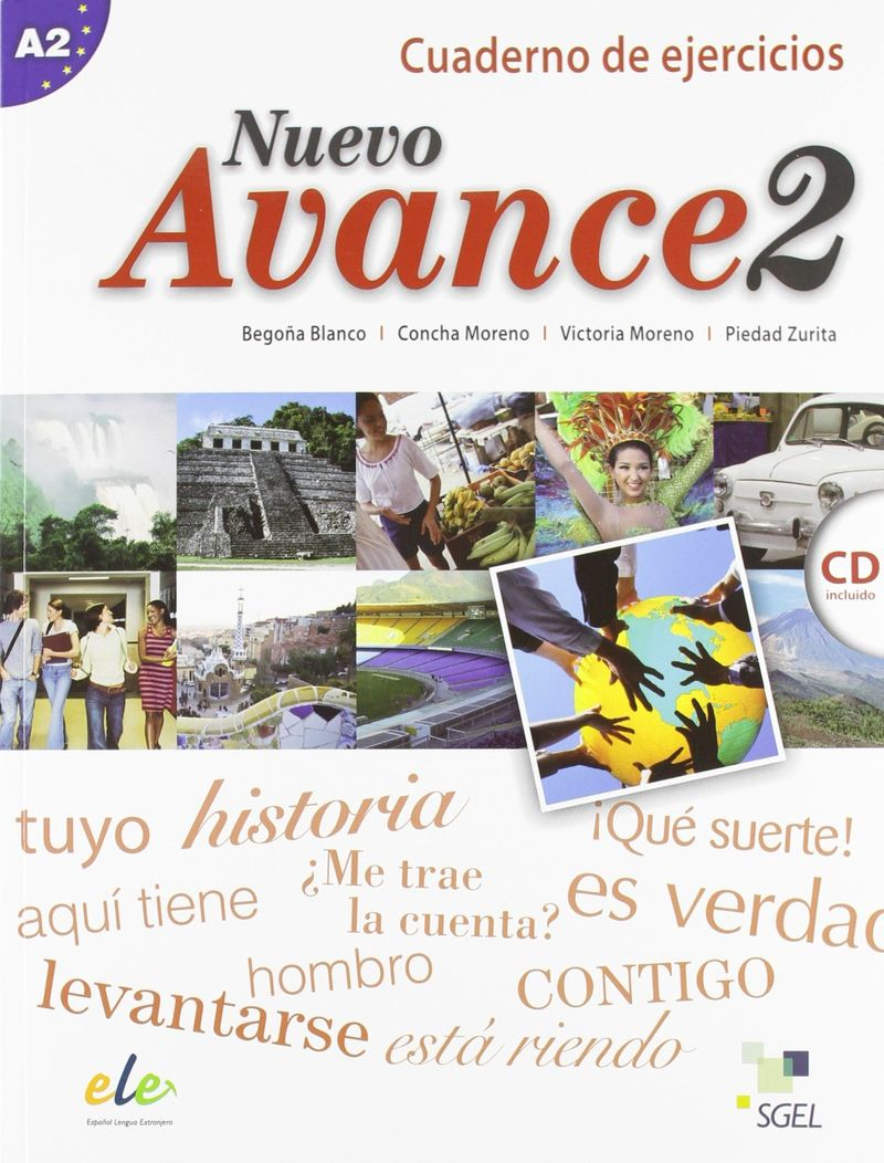 Nuevo avance 2: Cuaderno de ejercicios A2 (+ CD) nuevo avance 1 cuaderno de ejercicios a1 cd