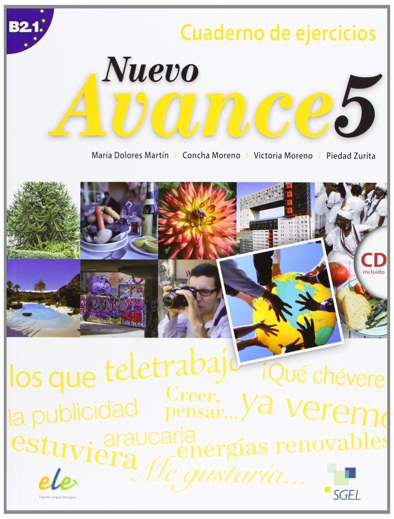 Nuevo Avance 5: Cuaderno de ejercicios B2.1 (+ CD) nuevo avance 3 cuaderno de ejercicios b1 1 cd