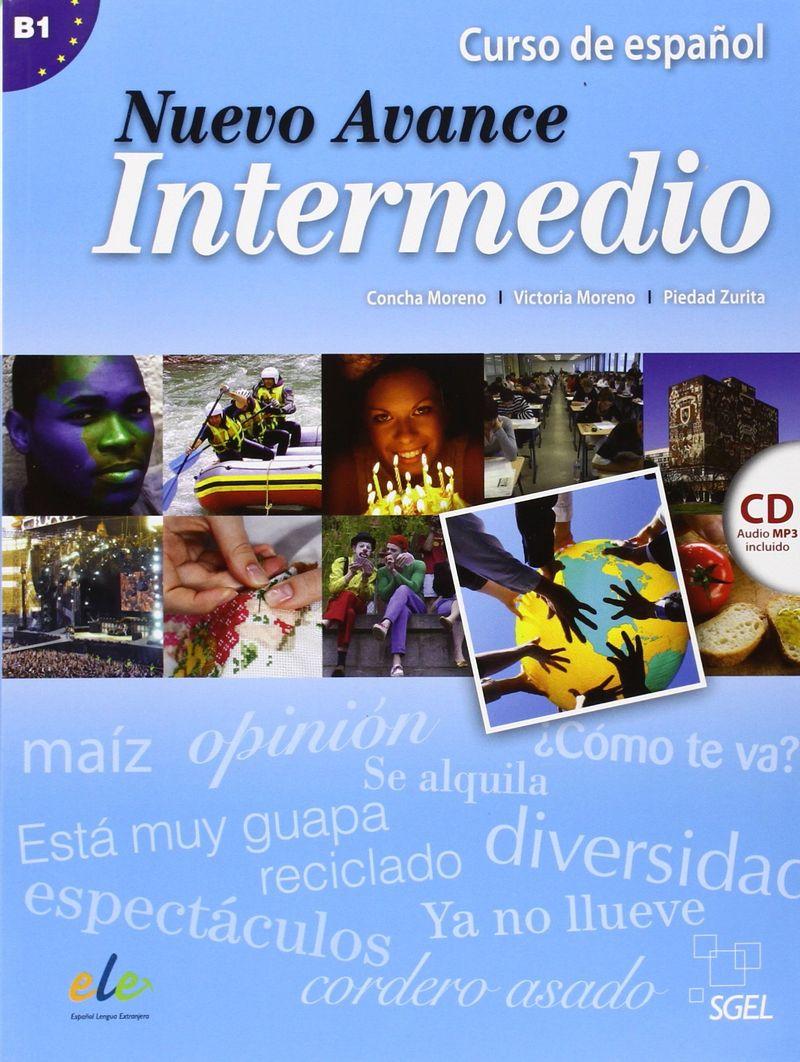 Nuevo Avance Intermedio: Curso de espanol: Nivel B1 (+ СD)