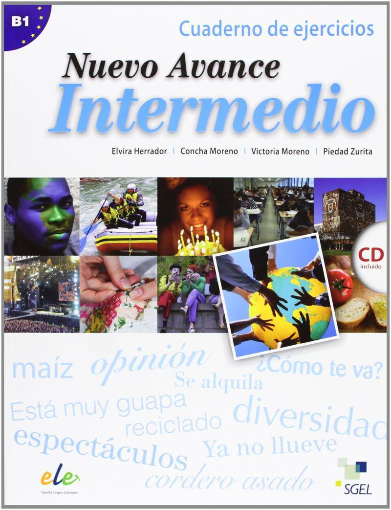 Nuevo Avance intermedio: Quaderno de ejercicios: Nivel B1 (+ CD) aprende gramatica y vocabulario a2
