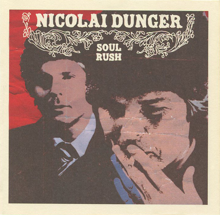 Nicolai Dunger Nicolai Dunger. Soul Rush roomers dolores