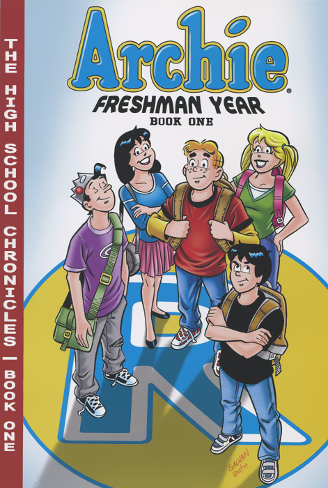 Archie Freshman Year: Book 1 archie giant comics 75th anniversary book