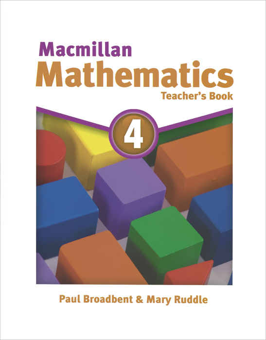 Macmillan Mathematics 4: Teacher's Book rothenberg finite mathematics paper only