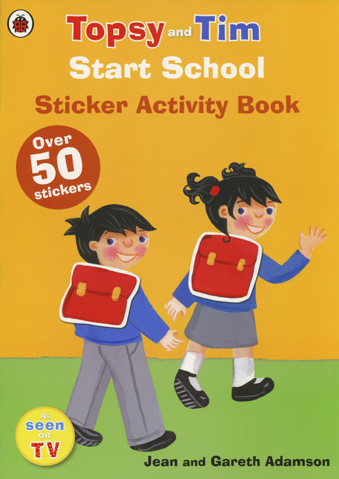 Topsy and Tim: Start School: Sticker Activity Book (+ наклейки) jean adamson topsy and tim start school