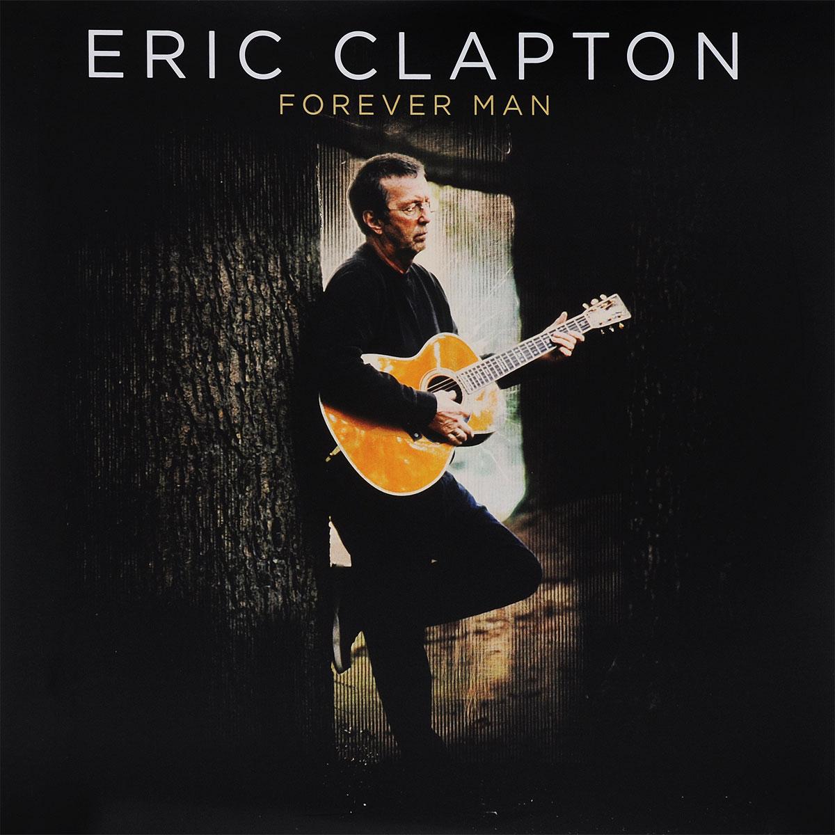 Эрик Клэптон Eric Clapton. Forever Man (2 LP) eric clapton forever man best of 2 cd