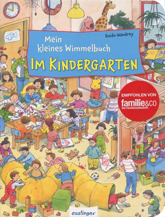 Mein kleines Wimmelbuch: Im Kindergarten mein liebstes wimmelbuch marchen