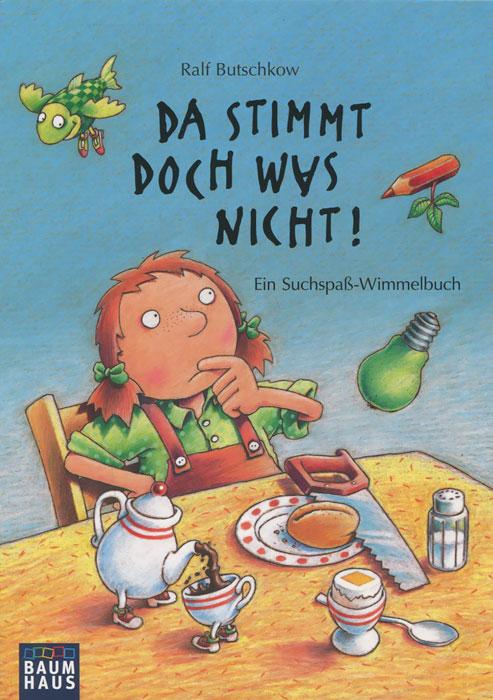 Da stimmt doch was nicht!: Ein Suchspass-Wimmelbuch lisa corti сандалии