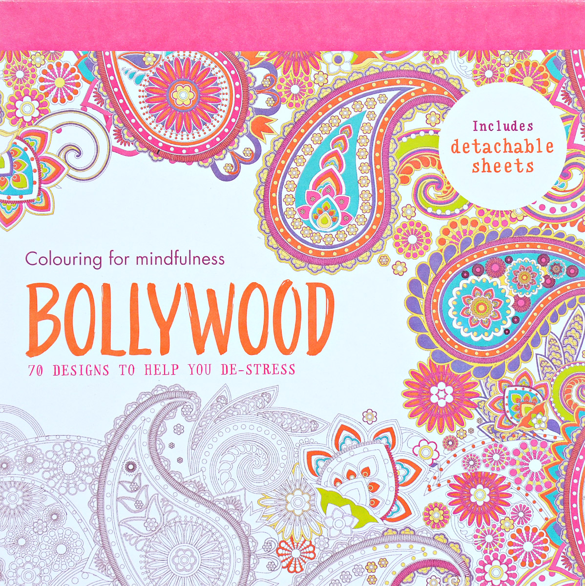 Bollywood: 70 Designs to Help You De-Stress: Colouring for Mindfulness